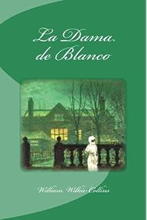 La Dama de Blanco (Spanish Edition)