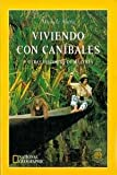 img - for Viviendo Con Canibales (Spanish Edition) book / textbook / text book
