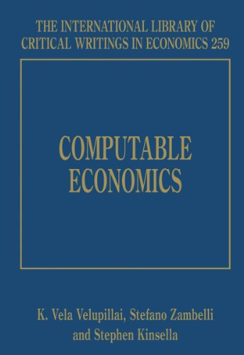 Computable Economics (The International Library of Critical Writings in Economics Series)
