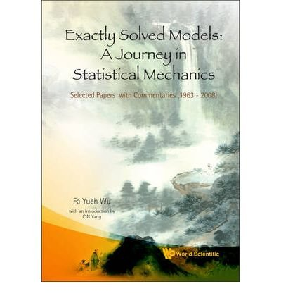 Download Exactly Solved Models: A Journey in Statistical Mechanics - Selected Papers with Commentaries (1963-2008)(Hardback) - 2009 Edition PDF