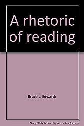 A rhetoric of reading