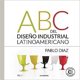 ABC del Diseño Industrial Latinoamericano (Talento): Amazon ...