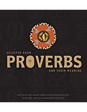 Selected Akan Proverbs And Their Meaning