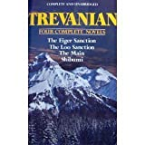 Trevanian: Four Complete Novels (The Eiger Sanction/ The Loo Sanction/ The Main/ Shibumi) by Trevanian (1984) Hardcover
