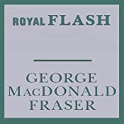 Royal Flash: Flashman, Book 2 | George MacDonald Fraser
