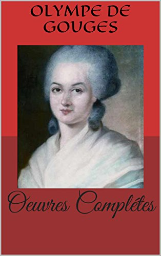 Oeuvres Complétes (French Edition)