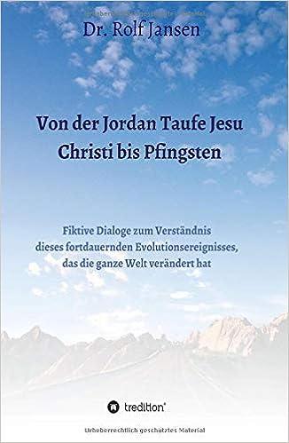 Amazoncom Von Der Jordan Taufe Jesu Christi Bis Pfingsten