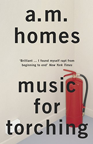 Music For Torching by A. M. Homes (4-Apr-2013) Paperback