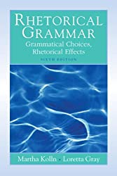 Rhetorical Grammar (6th Edition)