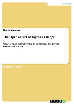 Amazon.com: The Open Secret of Toyota's Change: Why German carmakers