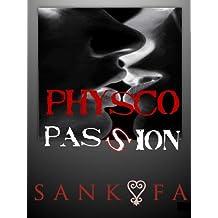 Physco Passion