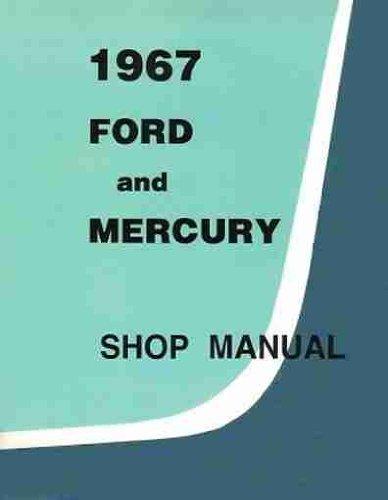 1967-ford-mercury-factory-repair-shop-service-manual-including-ford-custom-500-galaxie-500-500-xl-lt