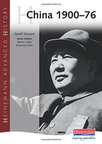 Download China 1900 - 76 (Heinemann Advanced History) PDF