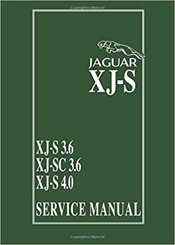 jaguar xj-s: xj-s 3 6 - xj-sc 3 6 - xj-s 4 0 service manual (official  service manual): brooklands books ltd: 9781855204638: amazon com: books