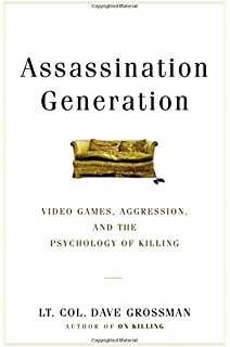 On killing the psychological cost of learning to kill in war and assassination generation video games aggression and the psychology of killing fandeluxe Choice Image
