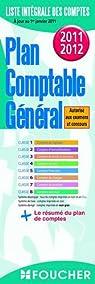 Plan comptable général 2011-2012 par Editions Foucher