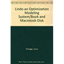 Lindo an Optimization Modeling System/Book and Macintosh Disk
