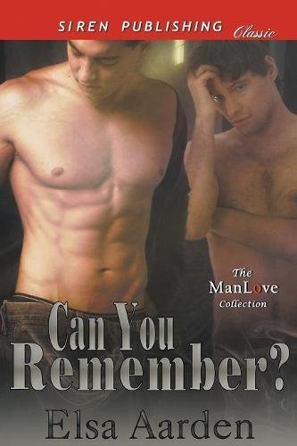 Can You Remember? (Siren Publishing Classic ManLove) pdf