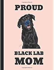 Proud Black Lab Mom: Lined Journal Notebook