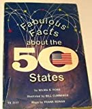 Fabulous Facts about the Fifty States, Wilma S. Ross, 0590339583