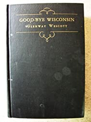 Good-Bye, Wisconsin (Short Story Index Reprint Series)