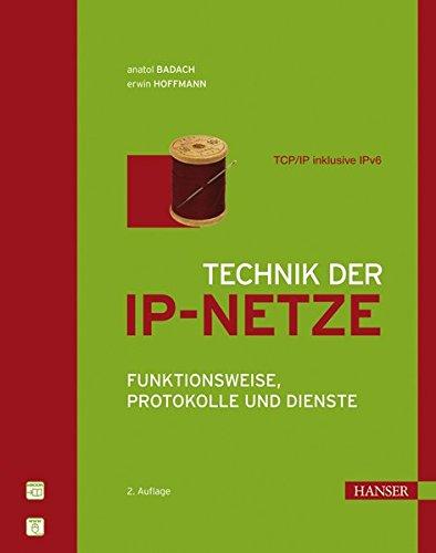 technik-der-ip-netze-tcp-ip-incl-ipv6-funktionsweise-protokolle-und-dienste