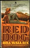 Red Dog, Bill Wallace, 067165750X