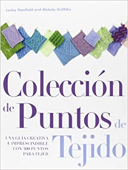 Colecci? de puntos de tejido (Spanish Edition) by Melody Griffiths (2013-01-01): Amazon.com: Books