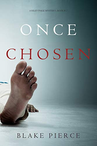 Once Chosen (A Riley Paige Mystery-Book 17)