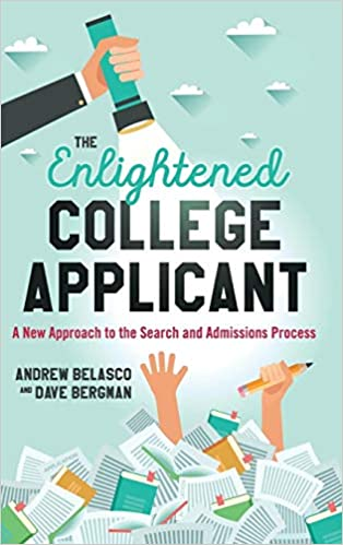 More Colleges Considering Applicants >> Amazon Com The Enlightened College Applicant A New