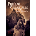 Primal Creatures: Fun romantic and humorous New Orleans paranormal mystery suspense horror thriller (French Quarter Mystery Book 3): A Wyatt Thomas Paranormal Mystery