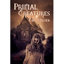 Primal Creatures: Fun romantic forbidden and humorous New Orleans paranormal dark fantasy mystery horror thriller urban fantasy (French Quarter Mystery Book 3): Forbidden Monastery