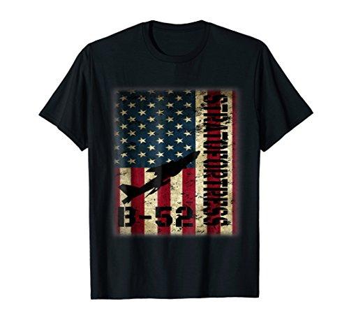 B-52 Stratofortress T-Shirt For Pilot Veteran Dad Grandpa