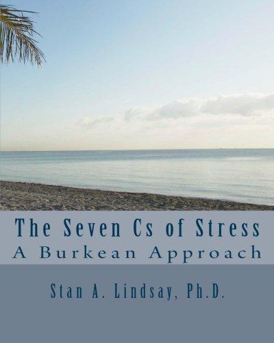 The Seven Cs of Stress: A Burkean Approach