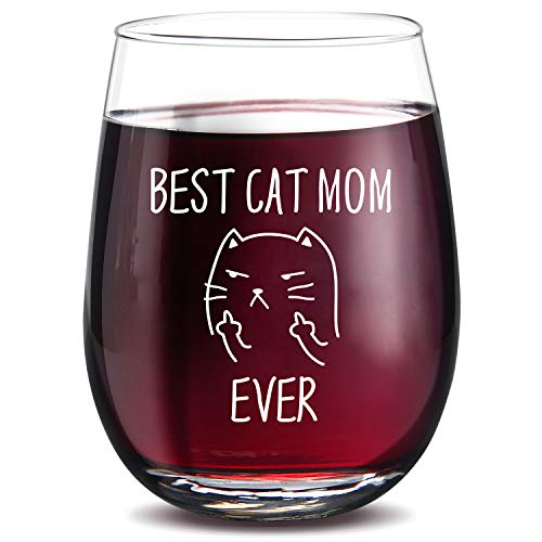 Best Cat Mom Ever Wine Glass 15 Oz Unique Birthday Gift for Cat Lovers, Perfect Novelty Christmas Gifts for Women, Sarcastic Rude Cat Cup Stemless Mug