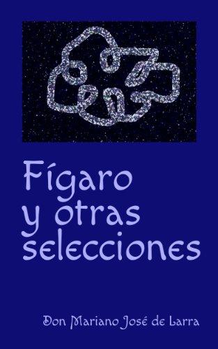 Fígaro y otras selecciones (Spanish Edition)