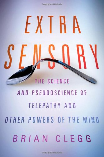 E.B.O.O.K Extra Sensory: The Science and Pseudoscience of Telepathy and Other Powers of the Mind W.O.R.D