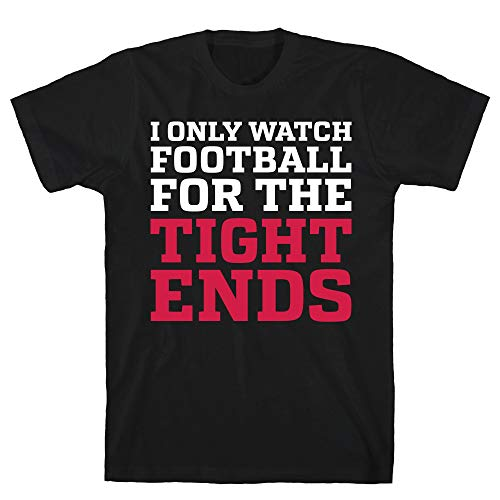 LookHUMAN I Only Watch Football for The Tight Ends 2X Black Men's Cotton Tee