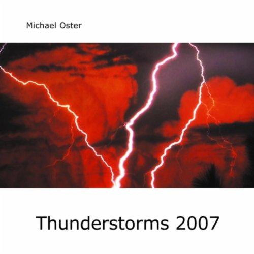 2007 Thunder - Thunderstorms 2007