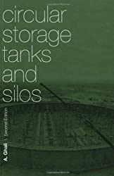 Circular Storage Tanks and Silos, Second Edition