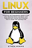 Linux for Beginners: A Practical and