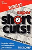 Super Shortcuts Word 97, Micro Reference Staff, 1563513447