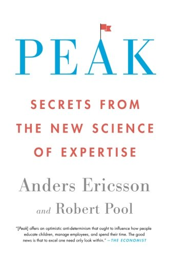 Peak: Secrets from the New Science of Expertise by Eamon Dolan/Mariner Books