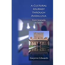 A Cultural Journey through Andalusia: From Granada to Seville