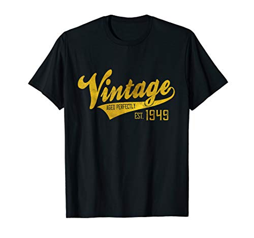 Vintage Est 1949 T-Shirt 70 yrs old B-day 70th Birthday Gift (Best Looking 70 Year Old Man)