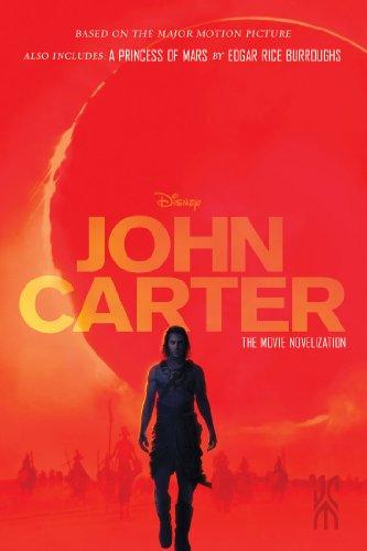 John Carter: The Movie Novelization (John Carter of Mars) -