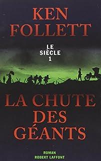Le siècle [1] : La chute des géants [2 CDs], Follett, Ken