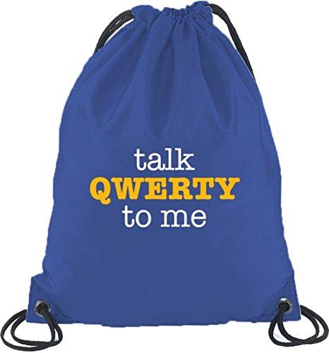 Shirtstreet24, Talk QWERTY to me, Turnbeutel Rucksack Sport Beutel Royal Blau
