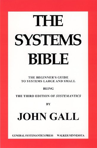 SYSTEMANTICS. THE SYSTEMS BIBLE (System Dispense)