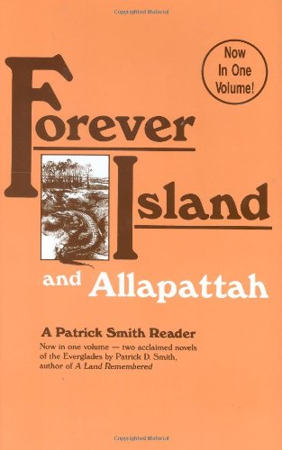 Forever Island and Allapattah (Patrick Smith Reader)